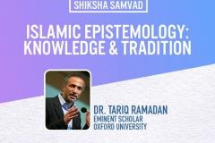 Islamic Epistemology: Knowledge & Tradition